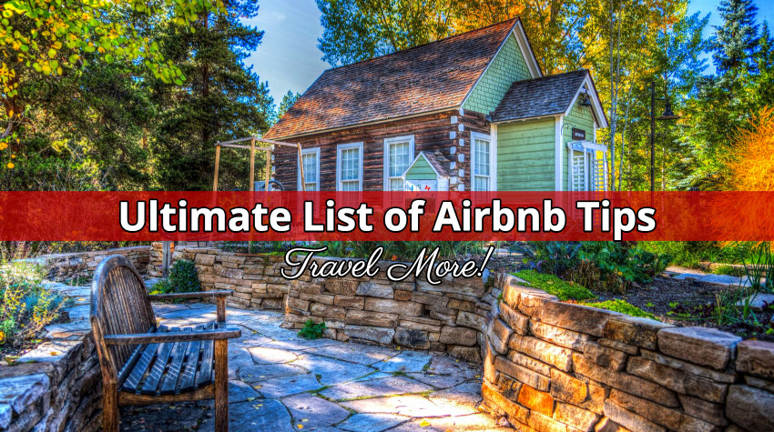 27 Essential Airbnb Tips for Rookies and Veterans