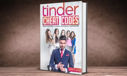 The Ultimate Tinder Guide Is FINALLY Here! Time to Get Laid!